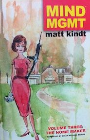 Mind MGMT 3. The Home Maker - Matt Kindt (ISBN 9781616553906)