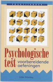 Praktijkboek psychologische test - John Wiering (ISBN 9789038902586)