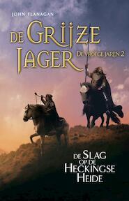 2 De Slag bij Hecking - John Flanagan (ISBN 9789025766030)