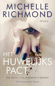 Het huwelijkspact - Michelle Richmond (ISBN 9789044632019)