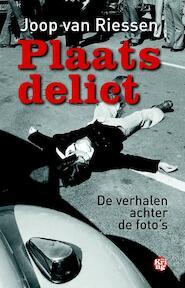 Plaats delict - Joop van Riessen (ISBN 9789462970861)