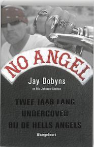 No angel - J. Dobyns, W. N. / Holleman Johnson-shelton (ISBN 9789049200817)