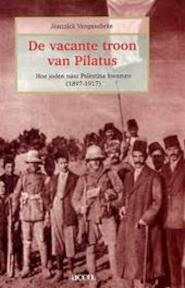 De vacante troon van pilatus - Jeannick Vangansbeke (ISBN 9789033453076)
