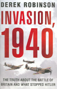 Invasion, 1940 - Derek Robinson (ISBN 9781845291518)