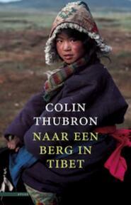 Naar een berg in Tibet - Colin Thubron (ISBN 9789045018713)