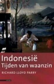Indonesië - Richard Lloyd Parry (ISBN 9789045007120)