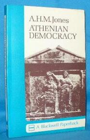 Athenian democracy - Arnold Hugh Martin Jones (ISBN 9780631178903)