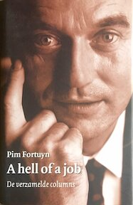 A hell of a job - P. Fortuyn (ISBN 9789080630062)