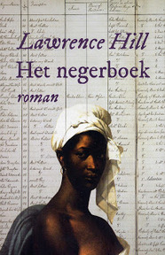Het negerboek - Lawrence Hill (ISBN 9789046811900)