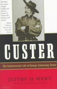 Custer - Jeffry D. Wert (ISBN 9780684832753)