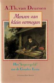 Mensen van klein vermogen - A. Th. van Deursen (ISBN 9789035110113)