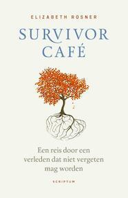 Survivor Café - Elizabeth Rosner (ISBN 9789463191005)