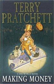 Making Money - Terry Pratchett (ISBN 9780385611015)