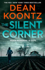 The Silent Corner - Dean. Koontz (ISBN 9780007518104)