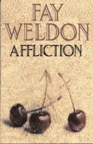 Affliction - Fay Weldon (ISBN 9780002239189)