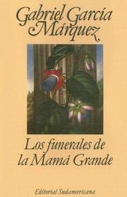 Los funerales de la Mama Grande - Gabriel Garcia Marquez (ISBN 8439711409)