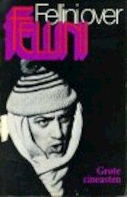 Fellini over Fellini - Federico Fellini, Anna Keel, Christian Strich, J.H. Klinkert-Pötters Vos (ISBN 9789029009157)