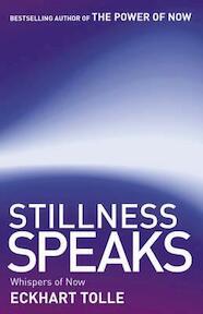 Stillness Speaks - Eckhart Tolle (ISBN 9780340829745)