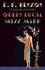 Queen Lucia / Miss Mapp - E. F. Benson (ISBN 9781101912102)
