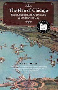 The Plan of Chicago - Carl S. Smith (ISBN 9780226764719)