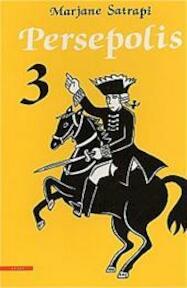 Persepolis / 3 - M. Satrapi (ISBN 9789045008608)