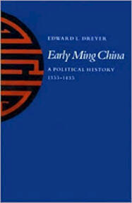 Early Ming China - Edward L. Dreyer (ISBN 9780804711050)
