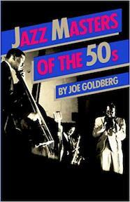Jazz Masters of the Fifties - Joe Goldberg (ISBN 9780306801976)