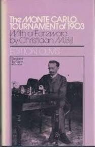 Monte Carlo Tournament Of 1903 - C.M. Bijl (ISBN 3283001278)