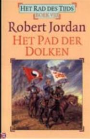 Het Pad der Dolken - Het Rad des Tijds Boek VIII - Robert Jordan (ISBN 9789024514670)
