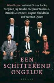 Een Schitterend Ongeluk - Wim [e.a.] Kayzer, Oliver / GOULD Sacks (ISBN 9789025403959)