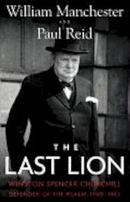 The Last Lion - William Manchester (ISBN 9780316547703)