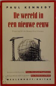 De wereld in een nieuwe eeuw - Paul Kennedy (ISBN 9789029028905)