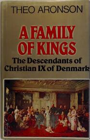 A Family of Kings - Theo Aronson (ISBN 0304296031)