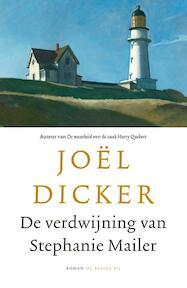 De verdwijning van Stephanie Mailer - Joël Dicker (ISBN 9789403149509)