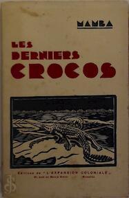 Les derniers crocos - Mamba