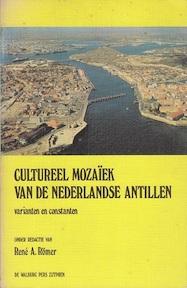 Cultureel mozaïek van de Nederlandse Antillen - RenÉ A. RÖMer (ISBN 9789060110836)