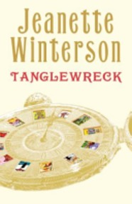 Tanglewreck - Jeanette Winterson (ISBN 9780747583554)