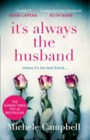 It's Always the Husband - Michele Campbell (ISBN 9780008271121)