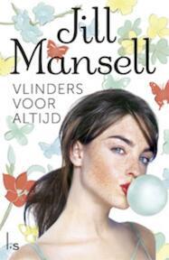 Vlinders voor altijd - Jill Mansell (ISBN 9789021807089)