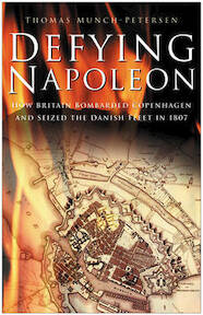 Defying Napoleon - Thomas Munch-Petersen (ISBN 9780750942799)