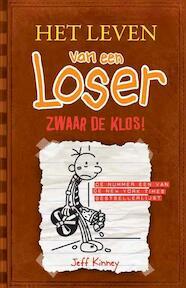 Leven van een loser 7 zwaar de klos! - Jeff Kinney (ISBN 9789026134074)