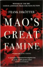 Mao's Great Famine - Frank Dikötter (ISBN 9781408810033)