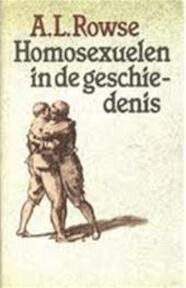 Homosexuelen in de geschiedenis - Alfred Leslie Rowse (ISBN 9789029536622)