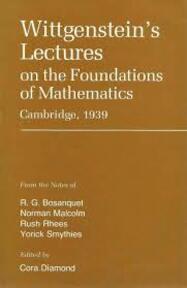 Wittgenstein's Lectures on the Foundations of Mathematics - Ludwig Wittgenstein, R. G. Bosanquet (ISBN 9780855270391)