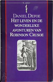 Het leven en de wonderlijke avonturen van Robinson Crusoe uit York, zeeman - Daniel Defoe, C. Buddingh' (ISBN 9789027491442)