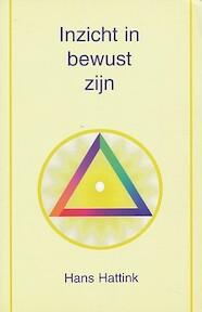 Inzicht in bewust zijn - Hans Hattink (ISBN 9789020282115)