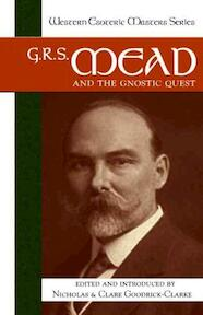 G. R. S. Mead and the Gnostic Quest - (ISBN 9781556435720)