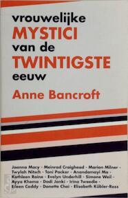 Vrouwelijke mystici van de twintigste eeuw - Anne Bancroft, W.M.J. Meissner-stibbe (ISBN 9789062718122)