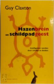 Hazenbrein en schildpadgeest - Guy Claxton, Gerda Baardman (ISBN 9789025424091)