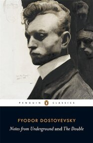 'Notes from Underground' and 'The Double' - Fyodor Dostoyevsky (ISBN 9780140455120)